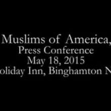 The Muslims of America Press Conference 05 18 15 Binghamton, NY